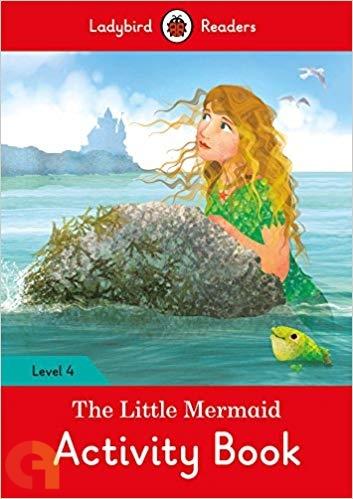 The Little Mermaid Activity Book - Ladybird Readers - Level 4