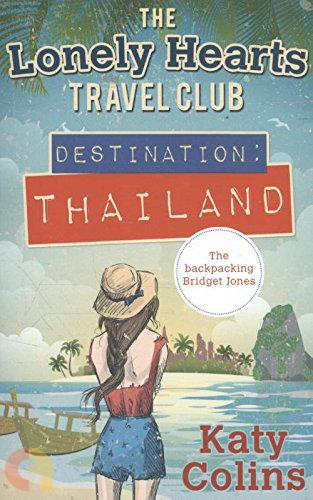 The Lonely Hearts Travel Club - Destination Thailand