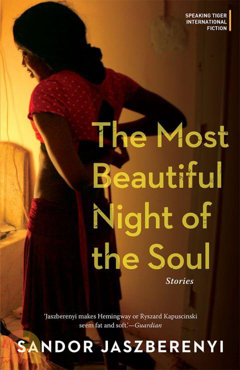 The Most Beautiful Night of the Soul: Stories
