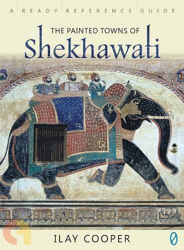 The Painted Towns Of Shekhawati