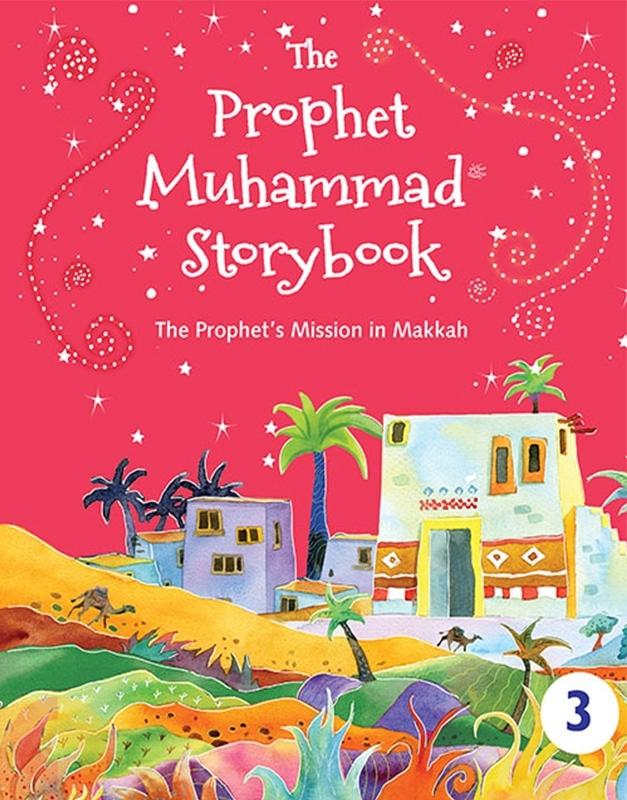 The Prophet Muhammad Storybook - 3 (HardBound)
