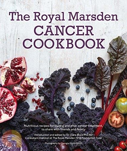 The Royal Marsden Cancer Cookbook