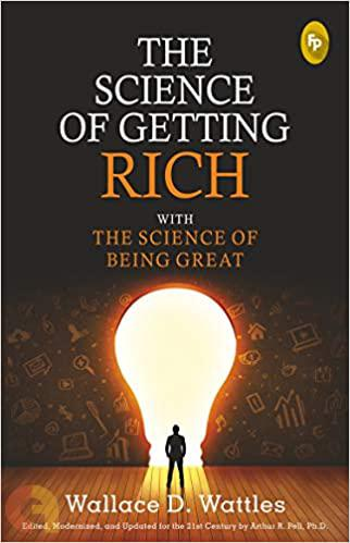 The Science of Getting Rich with the Science of Being Great