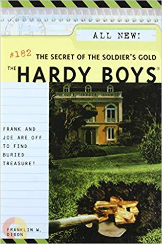 The Secret of the Soldier's Gold (Hardy Boys, No. 182)