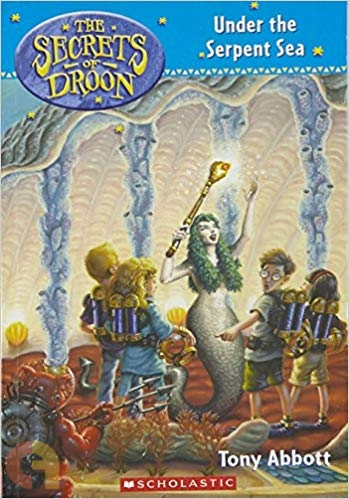 The Secrets of Droon #12: Under the Serpent Sea