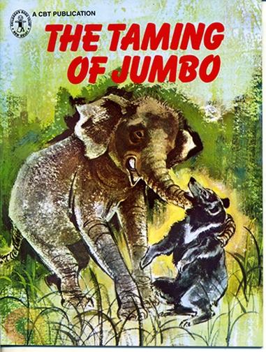 The Taming of Jumbo
