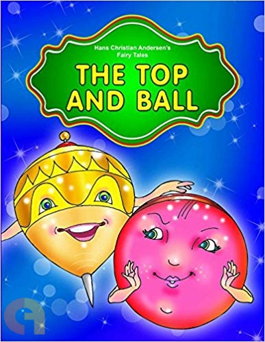 The Top and the Ball (Hans Christian Andersen's Fairy Tales)
