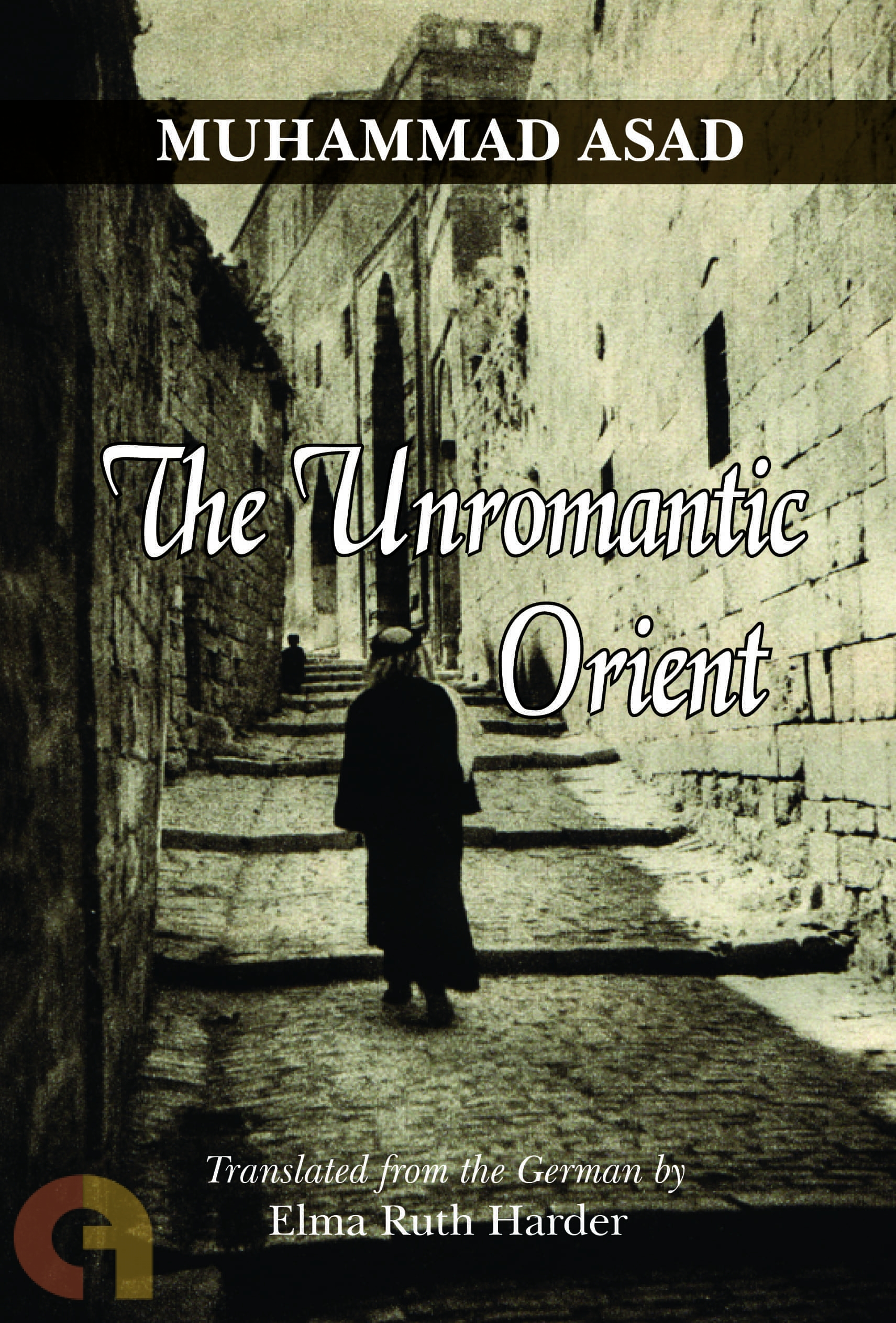 The Unromantic Orient