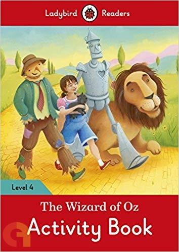 The Wizard of Oz Activity Book: Ladybird Readers - Level 4