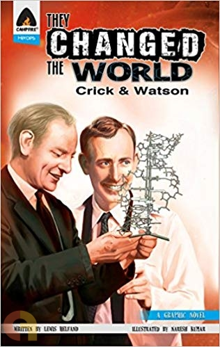 They Changed the World: Crick & Watson (A Graphic Novel)