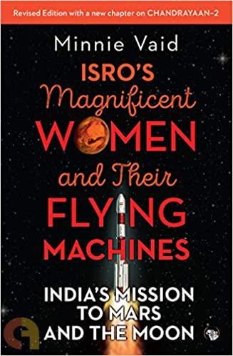 Those Magnificent Women And Their Flying Machines: IsroメS Mission To Mars