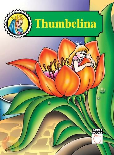 Thumbelina - Evergreen Fairy Tales Princess