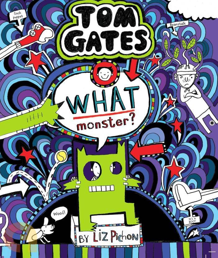 Tom Gates #15: What Monster?