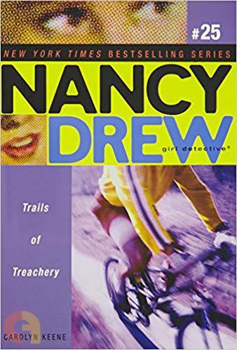 Trails of Treachery (Nancy Drew: Girl Detective, No. 25)