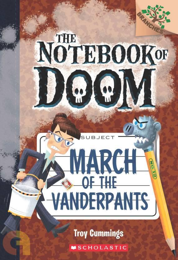TThe Notebook Of Doom#12: March Of The Vanderpants