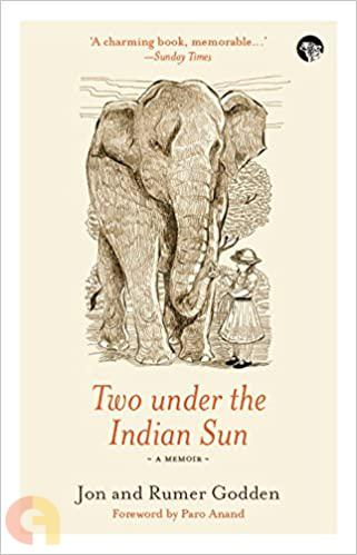 Two Under The Indian Sun: A Memoir