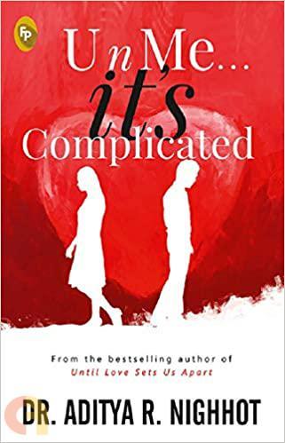 U n Me . . . it's Complicated