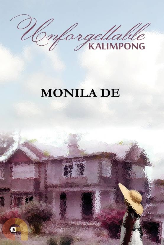 Unforgettable Kalimpong