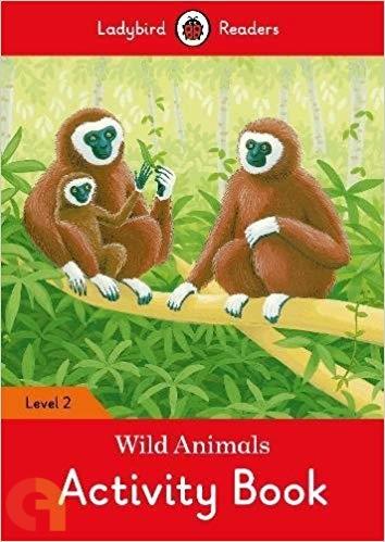Wild Animals Activity Book: Ladybird Readers - Level 2