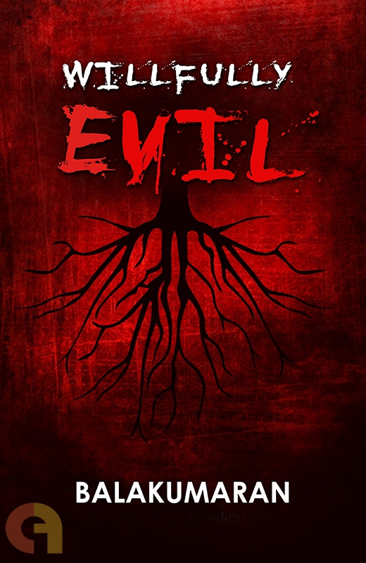 Wilfully Evil
