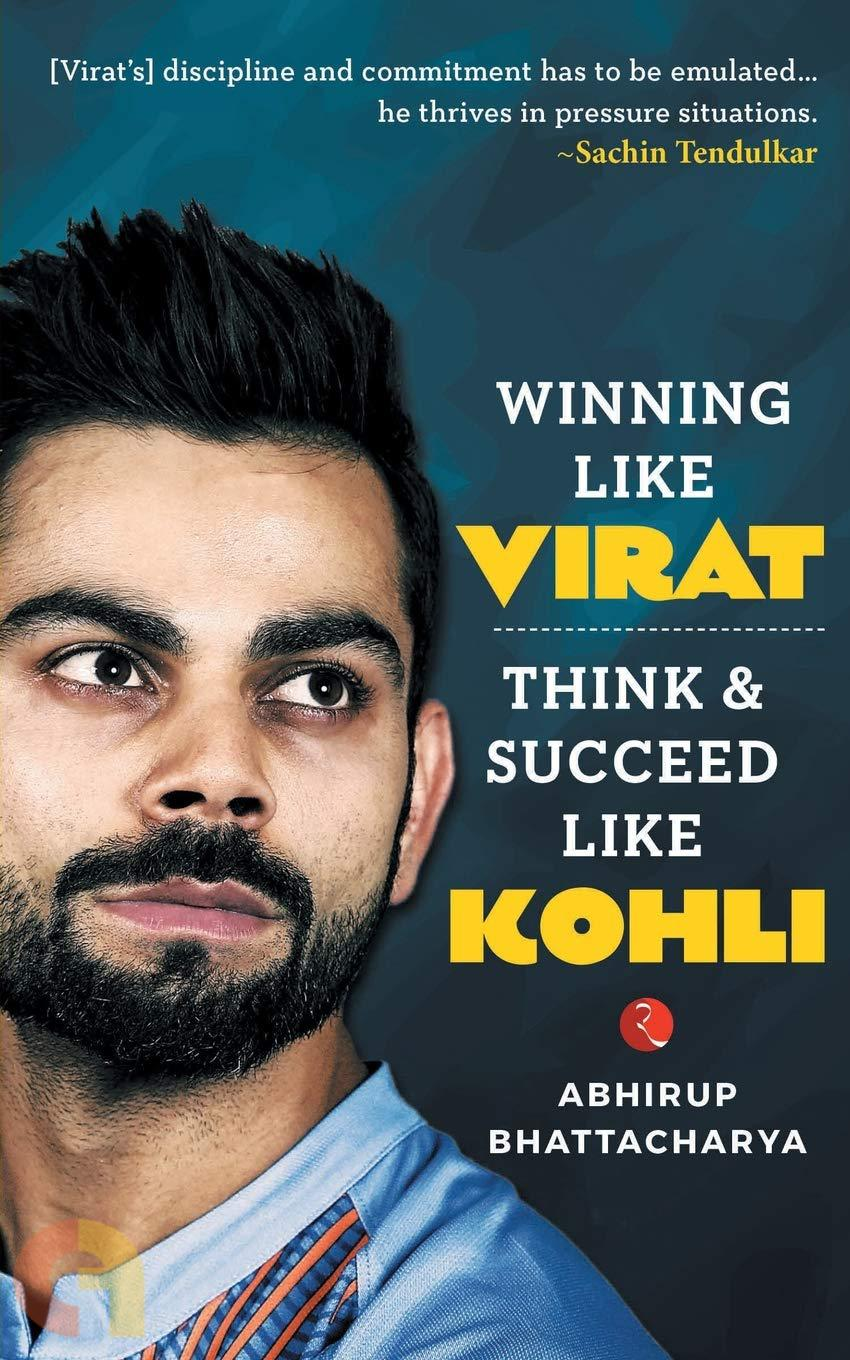 Winning Like Virat