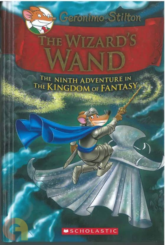 Wizards Wand : The Ninth Adventure In The Kingdom Of Fantasy