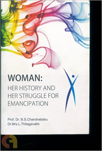Woman-Her history and Her struggle for Emancipation