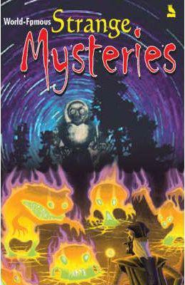 World Famous Strange Mysteries