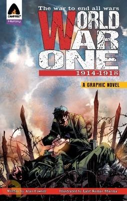 World War One: 1914-1918 : A Graphic Novel
