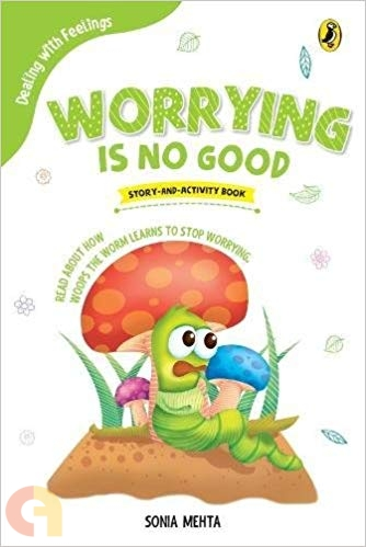 Worrying Is No Good