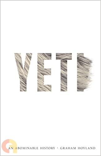 YETI: AN ABOMINABLE HISTORY