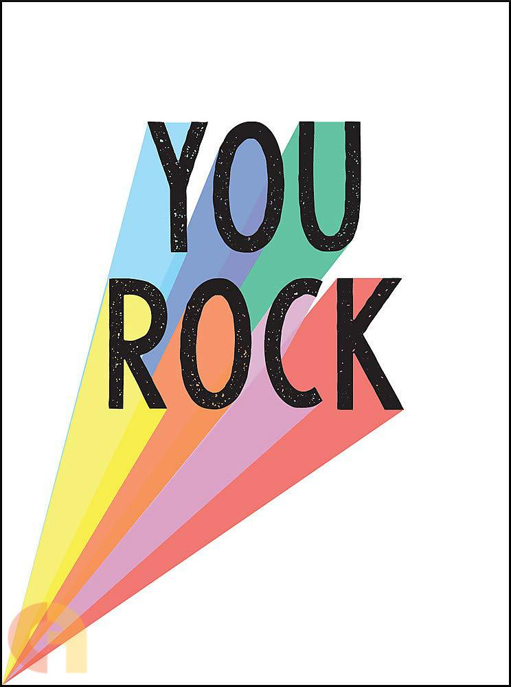 You Rock   Quotes and Statements to Uplift and Encourage
