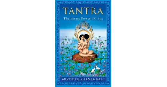 Tantra: The Secret Power of Sex