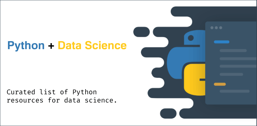 A Curated list of Python resources for data science