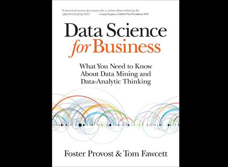 What You Need To Know About Data-Mining and Data-Analytic Thinking: Data Science for Business