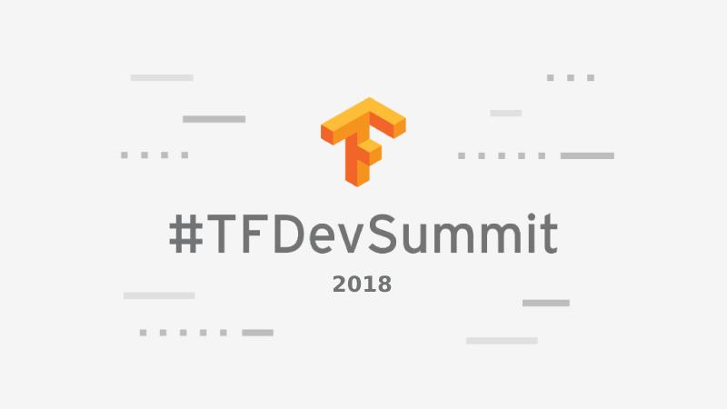 TFDevSummit 2018