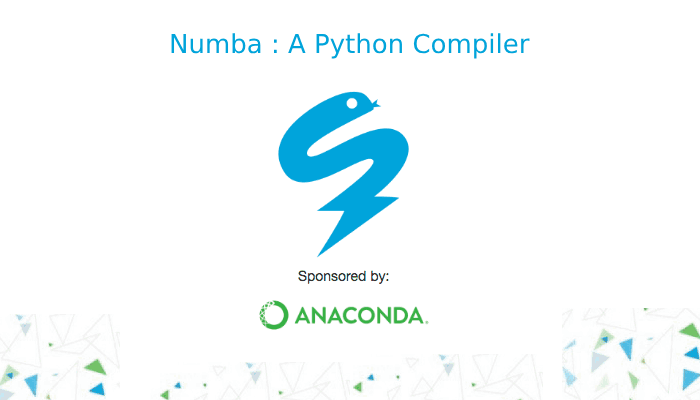Numba - Numpy Aware Dynamic Python Compiler Using LLVM