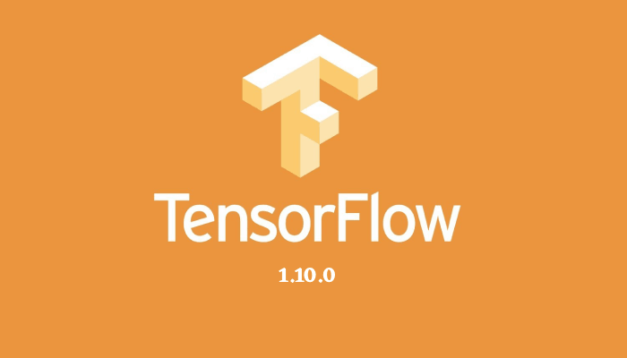 Tensorflow 1.10 Now Released!
