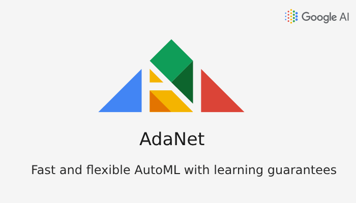 AdaNet - Fast and flexible AutoML with learning guarantees.