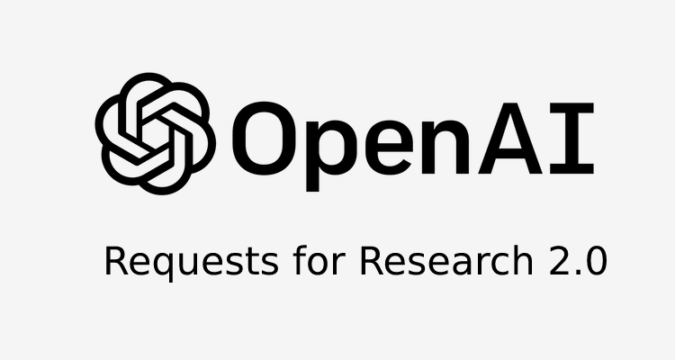 Requests For Research 2.0: A Release by Open AI