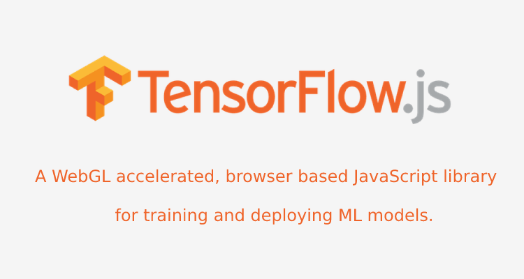 Tensorflowjs: A Webgl Accelerated, Browser-Based Javascript Library For Training And Deploying ML Models