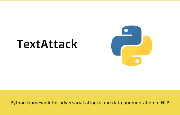 TextAttack: Python framework for adversarial attacks and data augmentation in NLP