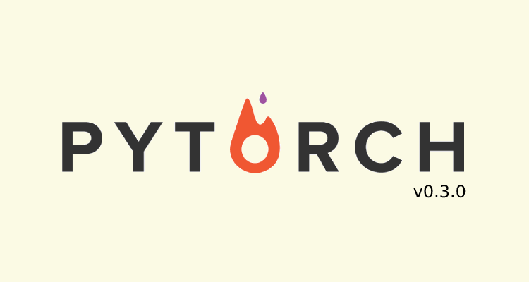 PyTorch 0.3 Is Out With Performance Improvements, ONNX/CUDA 9/CUDNN 7 Support