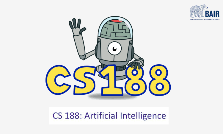 Introduction to Artificial Intelligence, Fall 2018: Materials of CS 188 published by UC Berkeley and Berkeley AI Research(BAIR)