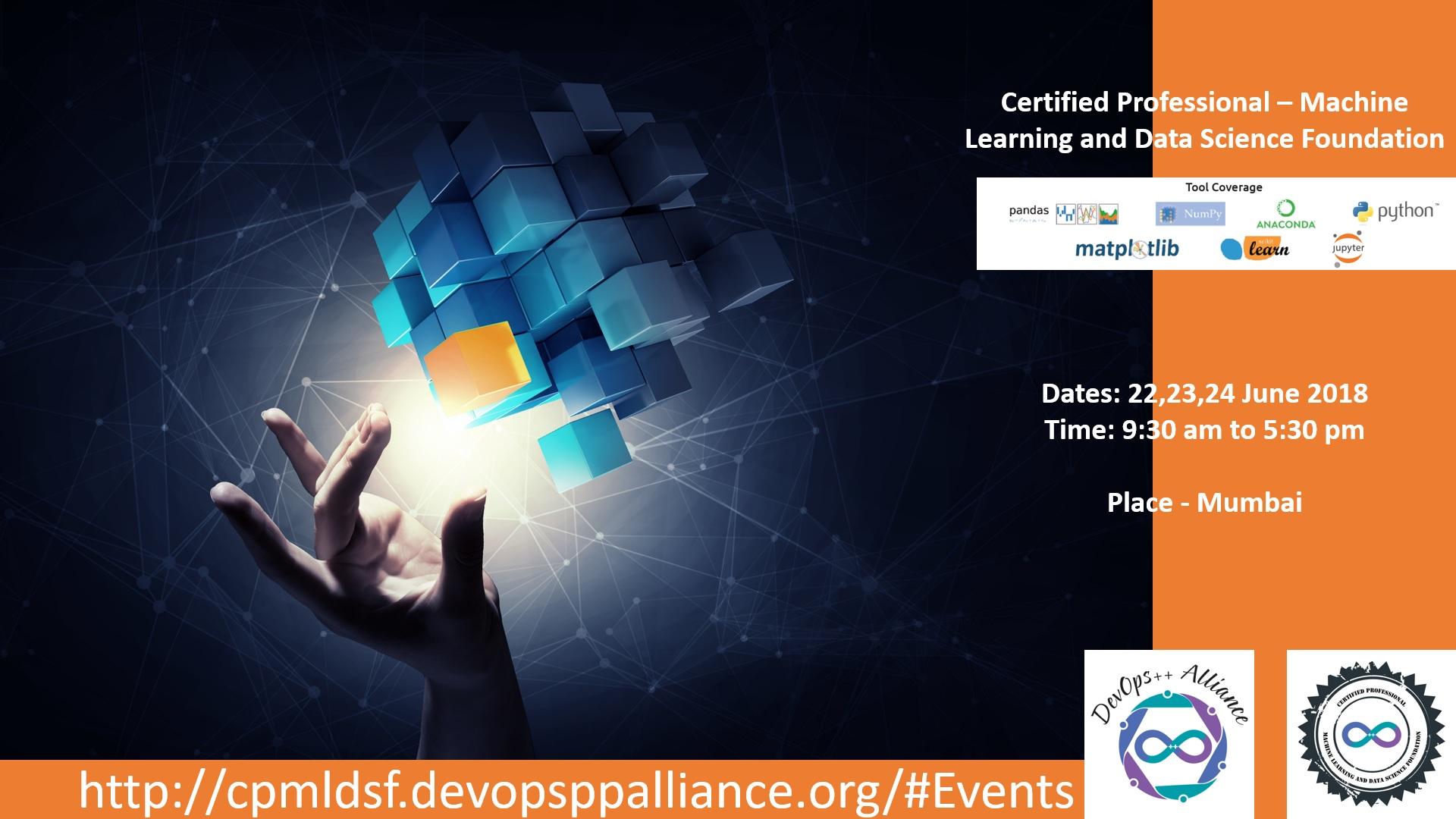 Certified Professional - Machine Learning and Data Science Program Tickets  by Agile Testing Alliance & DevOps++ Alliance, 22 Jun, 2018, NAvi mumbai