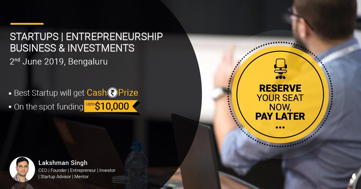 Startups, Entrepreneurship, Business, Investments Tickets by Lakshman  Singh, 2 Jun, 2019, Bengaluru Event