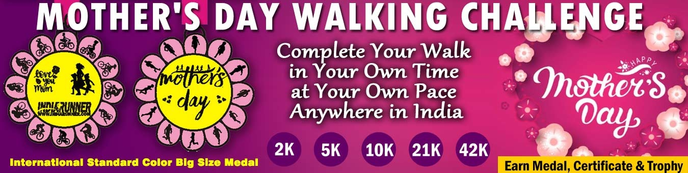 Mother's Day Walking Challenge 2019 Tickets by INDIA RUNNER, 1 May, 2019,  New Delhi Event