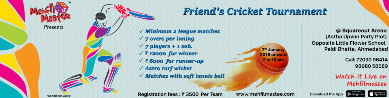 Friend's Cricket Tournament- Presented by Mehfil Mastee Tickets by  MehfilMastee, 7 Jan, 2018, Ahmedabad Event