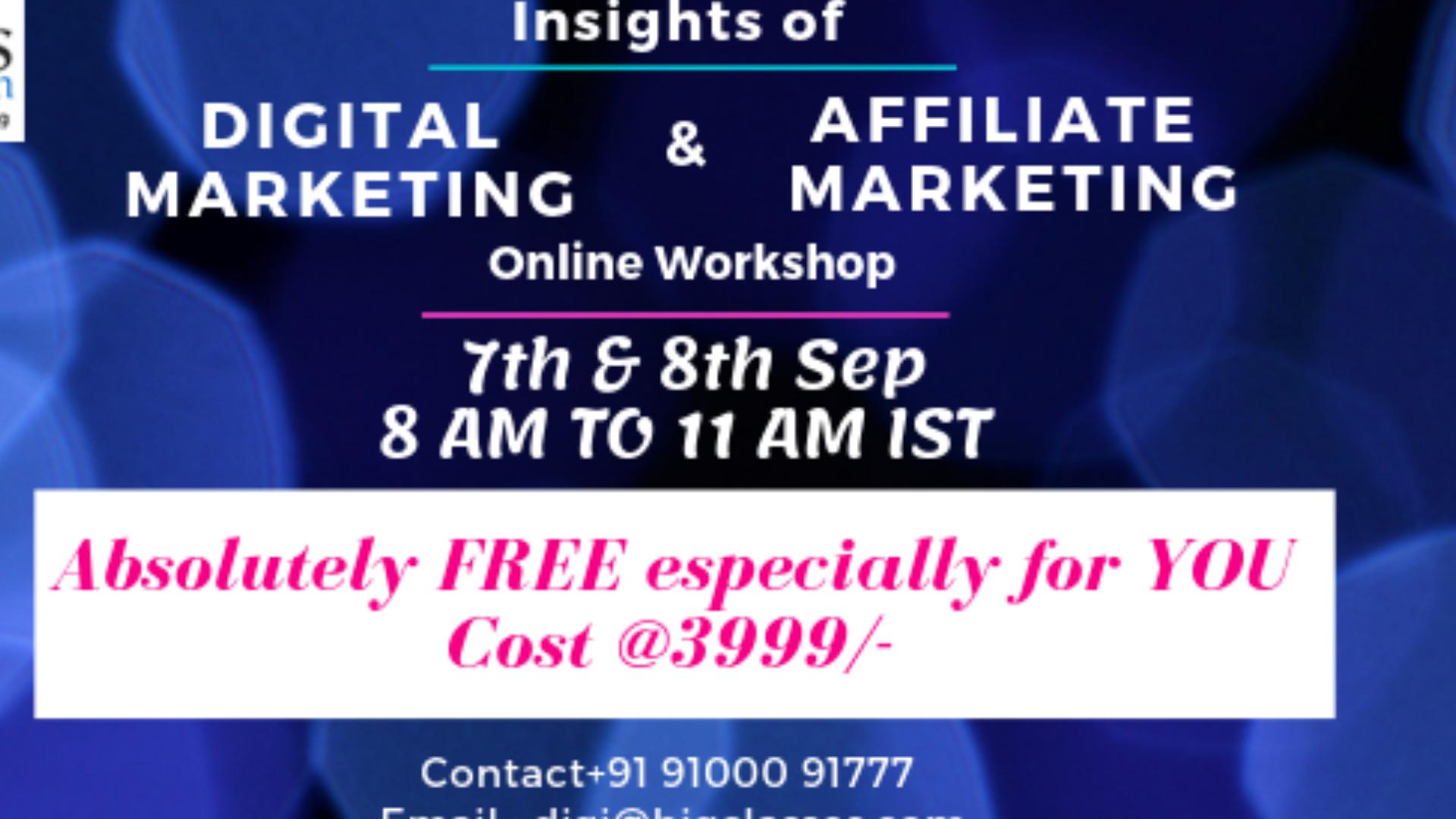 nsights of Digital & Affiliate Marketing 2 days Online Workshop