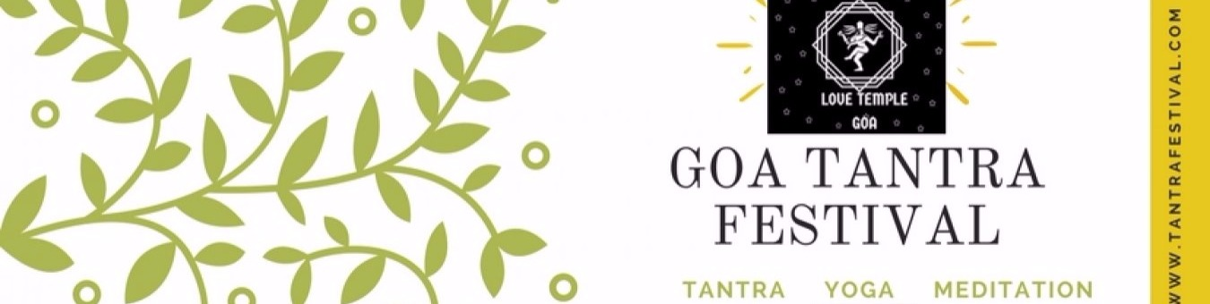 Goa Tantra Festival 2018 Tickets by Love Temple, 6 Jan, 2018, Pernem Event